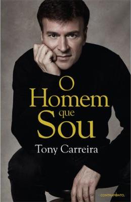 Tony Carreira - O Homem Que Sou