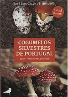 Cogumelos Silvestres de Portugal de Interesse em Conhecer