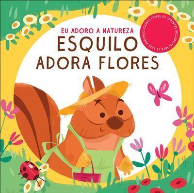 Esquilo Adora Flores