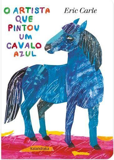 O Artista que Pintou um Cavalo Azul (ed. cartonada)