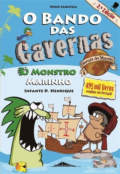 O Bando das Cavernas - Heróis do Mundo N.º 1