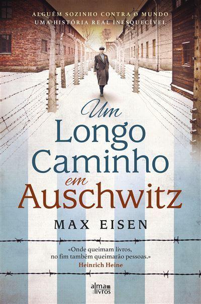 Um Longo Caminho em Auschwitz