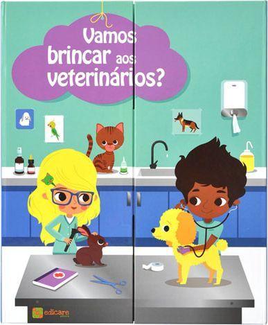 Vamos Brincar aos Veterinários
